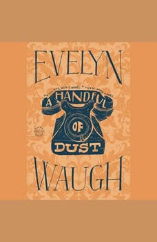 A Handful of Dust, Evelyn Waugh