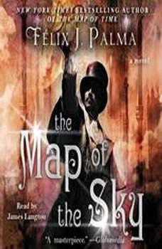 The Map of the Sky, Felix J. Palma