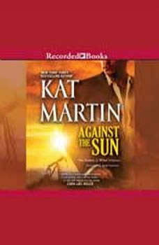 Against the Sun, Kat Martin