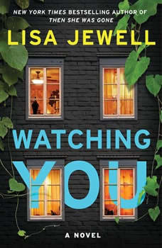 Watching You: A Novel A Novel, Lisa Jewell