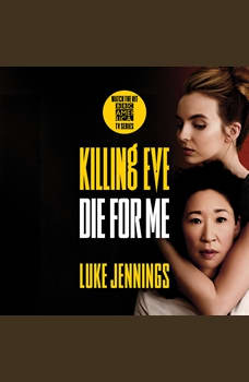 Killing Eve: Die for Me, Luke Jennings