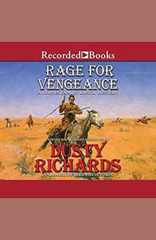 Rage for Vengeance, Dusty Richards