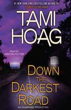 Down the Darkest Road, Tami Hoag