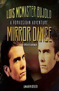 Mirror Dance, Lois McMaster Bujold