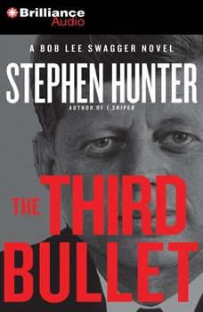 The Third Bullet, Stephen Hunter