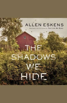 The Shadows We Hide, Allen Eskens