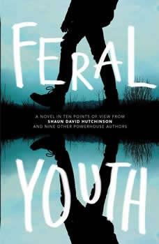 Feral Youth, Shaun David Hutchinson