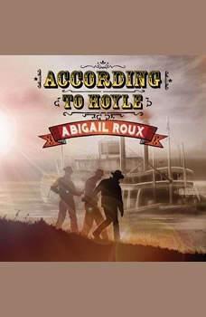 According to Hoyle, Abigail Roux