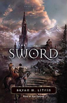 The Sword, Bryan M. Litfin