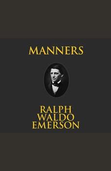 Manners, Ralph Waldo Emerson