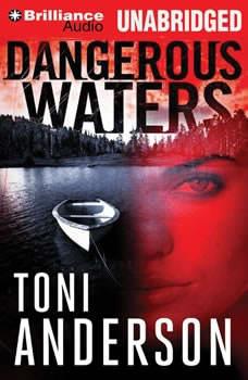 Dangerous Waters, Toni Anderson