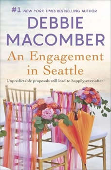An Engagement in Seattle: Groom Wanted\Bride Wanted Groom Wanted\Bride Wanted, Debbie Macomber