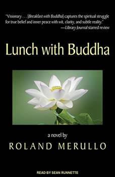 Lunch with Buddha, Roland Merullo