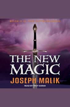 The New Magic, Joseph Malik