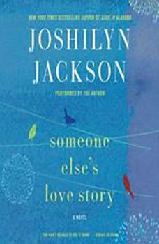Someone Else's Love Story, Joshilyn Jackson