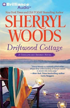 Driftwood Cottage: A Chesapeake Shores Novel, Sherryl Woods