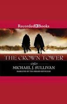 The Crown Tower, Michael J. Sullivan