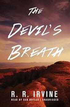 The Devils Breath, Robert R. Irvine