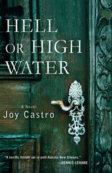 Hell or High Water, Joy Castro