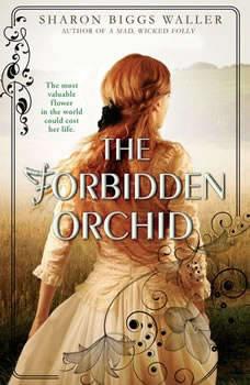 The Forbidden Orchid, Sharon Biggs Waller