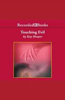 Touching Evil, Kay Hooper