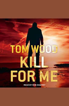 Kill for Me, Tom Wood
