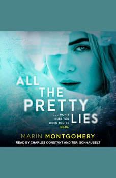 All the Pretty Lies, Marin Montgomery