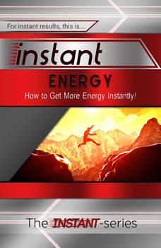 Instant Energy, The INSTANT-Series