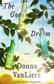 The Good Dream, Donna VanLiere