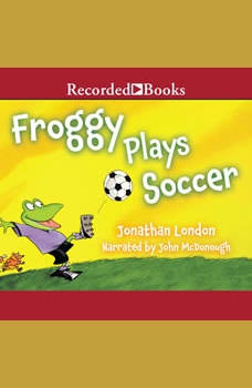 Froggy Plays Soccer, Jonathan London