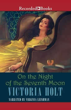 On the Night of the Seventh Moon, Victoria Holt