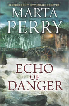 Echo of Danger: A Romance Novel (Echo Falls, #1), Marta Perry