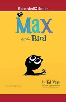 Max and Bird, Ed Vere