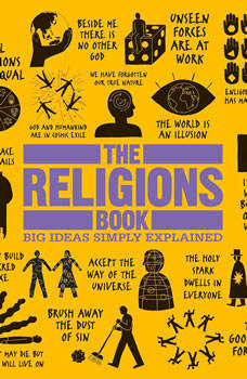 The Religions Book: Big Ideas Simply Explained, DK