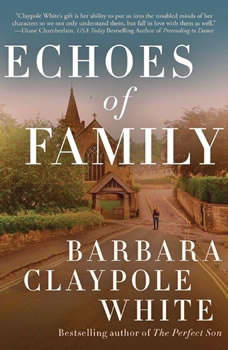 Echoes of Family, Barbara Claypole White