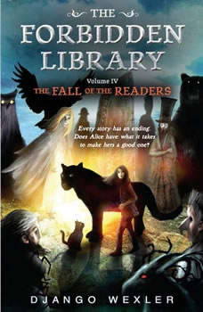 The Fall of the Readers: The Forbidden Library: Volume 4, Django Wexler