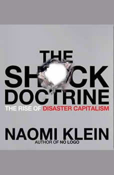 The Shock Doctrine, Naomi Klein