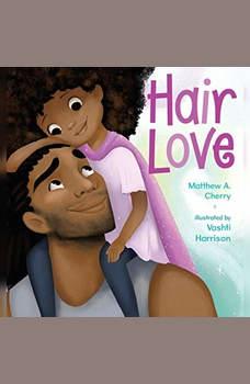 Hair Love, Matthew A. Cherry