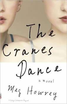 The Cranes Dance, Meg Howrey