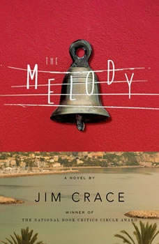 The Melody, Jim Crace