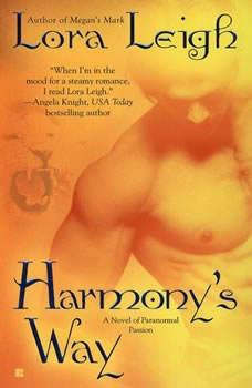 Harmony's Way, Lora Leigh