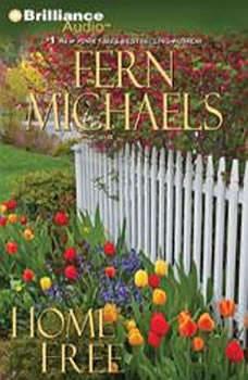 Home Free, Fern Michaels