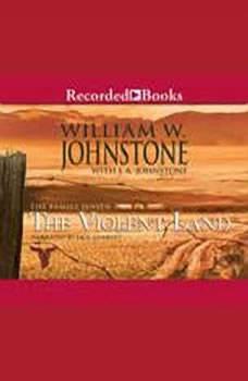 The Family Jensen: The Violent Land The Violent Land, J.A. Johnstone