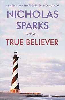 True Believer - Booktrack Edition, Nicholas Sparks