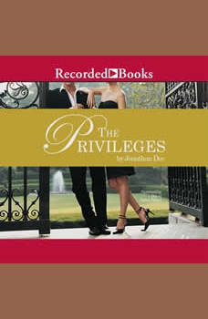The Privileges, Jonathan Dee