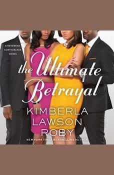 The Ultimate Betrayal, Kimberla Lawson Roby