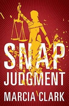 Snap Judgment, Marcia Clark