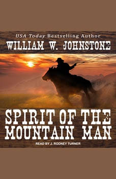 Spirit of the Mountain Man, William W. Johnstone