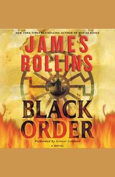 Black Order: A Sigma Force Novel A Sigma Force Novel, James Rollins