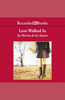 Love Walked In, Marisa de los Santos